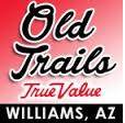 Old Trails True Value
