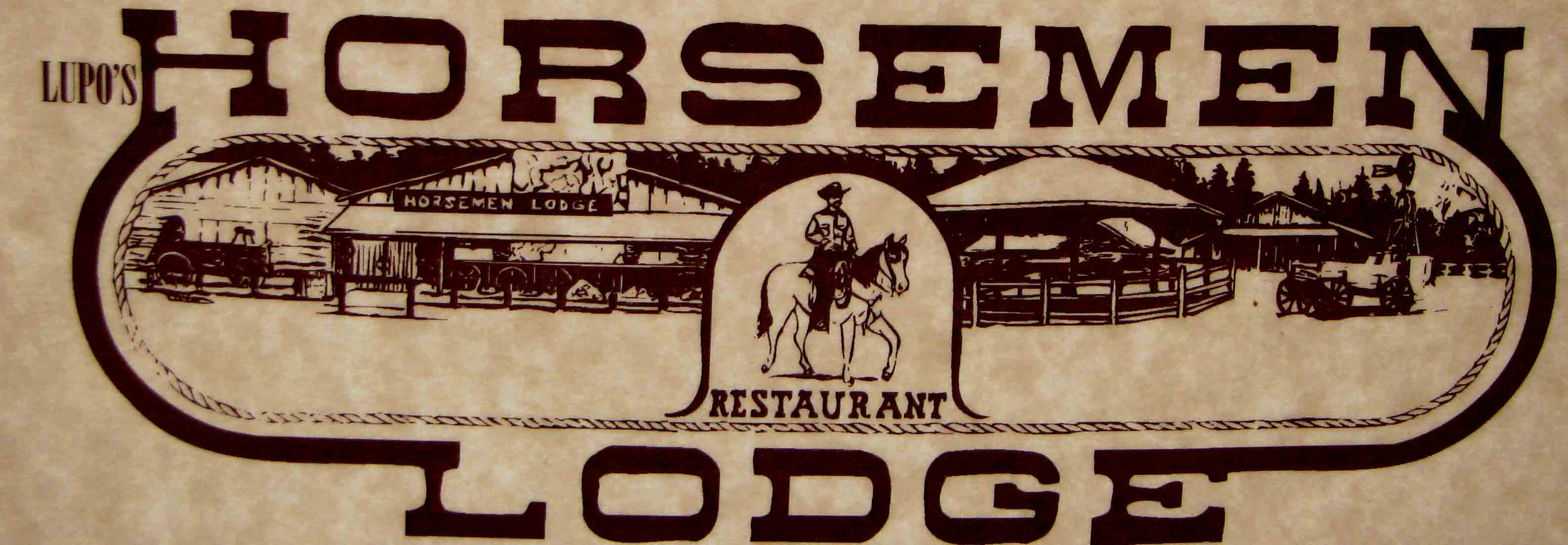 Lupo's Horsemen Lodge